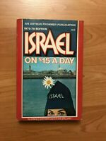 Israel on $15 a Day by Arnold Sherman & Sylvia Brilliant, 1978-1979 Vintage book