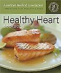 Healthy Heart Cookbook American Medical Association, Cheryl Forberg Paperback
