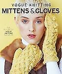 Vogue Knitting Mittens & Gloves Book Hard Cover Knit Patterns and Instructions