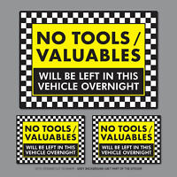 3 x No Tools Valuables Left In This Vehicle Overnight Stickers Van HGV - SKU2836