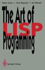 The Art of Lisp Programming by Clive Maynard, Robin Jones and Ian Stewart...
