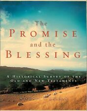 The Promise and the Blessing: A Historical Survey of the Old and New Tes .. NEW