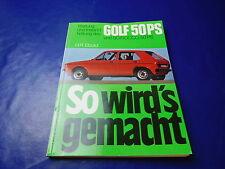 VW Golf Typ 17 50PS Benzin So wirds gemacht Reparaturanleitung evtl. auch Jetta