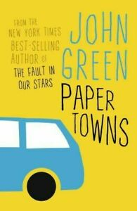 PAPER TOWNS BY JOHN GREEN (2009) PAPERBACK BOOK - TEEN, ROMANCE, DRAMA, MYSTERY