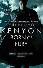 Born of Fury: Number 6 in series (League) by Kenyon, Sherrilyn   Paperback Book