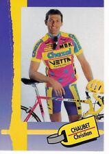 CYCLISME carte cycliste CHAUBET CHRISTIAN équipe CHAZAL 1993