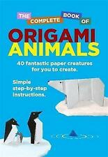The Complete Book Of Origami Animals, Woodroffe, David, New