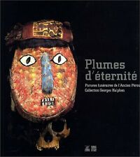 Art Précolombien - Plumes d'éternité - Parures funéraires de l'Ancien Pérou