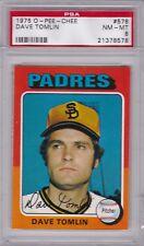 1975 OPC #578 DAVE TOMLIN PSA 8 NM/MT o-pee-chee tough! San Diego PADRES