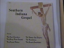 SOUTHERN INDIANA GOSPEL LP SOUL SEARCHERS GLORY ROAD QUARTET CIRCUIT RIDERS NMLP