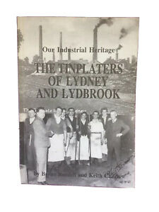 The Tinplaters of Lydney and Lydbrook.