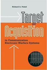 Target Acquisition in Communication Electronic Warfare Systems (Artech House In