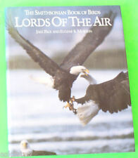 Lords of the Air - Smithsonian Book of Birds 1989 Great Pictures! Nice See!