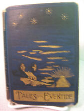 TALES FOR EVENTIDE - 1887