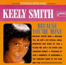 Audio CD: Because You're Mine [ORIGINAL RECORDINGS REMASTERED], Keely Smith. Goo