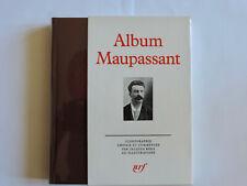 Album PLEIADE : MAUPASSANT - Complet et TBE