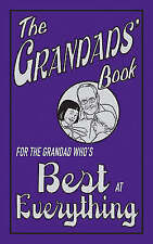"""AS NEW"" The Grandads' Book: For the Grandad Who's Best at Everything, John Grib"