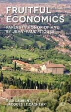 Fruitful Economics : Papers in Honour of and by Jean-Paul Fitoussi (2014,...