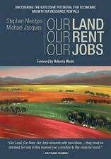 Our Land, Our Rent, Our Jobs: Uncovering the Explosive Potential for Growth Via