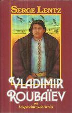 SERGE LENTZ VLADIMIR ROUBAIEV