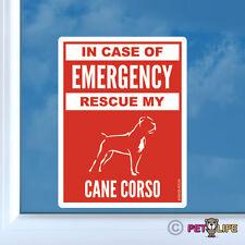 In Case of Emergency Rescue My Cane Corso Sticker Die Cut Vinyl - #2 safety v2