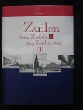 Hentenaar Boek Zuilen Toen Zuilen nog Zuilen was deel 3 W. v. Scharrenburg (Ned)