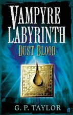 Vampyre Labyrinth: Dust Blood (inglese) - G. P. Taylor -Libro nuovo in Offerta!