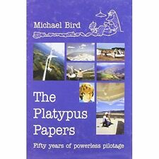 The Platypus Papers: Fifty Years of Powerless Pilotage, , Excellent Book