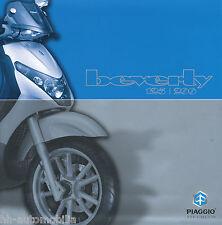 Piaggio Beverly 125 200 Roller Prospekt 2003 brochure Broschüre Motorroller