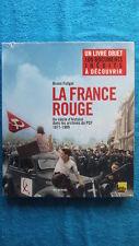 COMMUNISME / LA FRANCE ROUGE : UN SIECLE D'HISTOIRE DANS LES ARCHIVES DU PCF