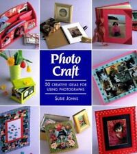 Photo Craft: 50 Creative Ideas for Using Photographs, Johns, Susie, 0817454284,