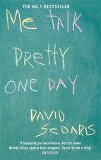 Me Talk Pretty One Day by Sedaris, David Paperback Book The Cheap Fast Free Post