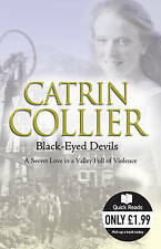 Black-eyed Devils (Quick Reads),Catrin Collier,Excellent Book mon0000047474