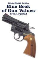 Blue Book of Gun Values-38th Ed  (ExLib) by S. p. Fjestad