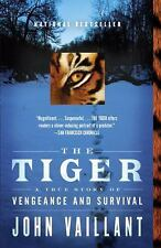 The Tiger: A True Story of Vengeance and Survival Vintage Departures