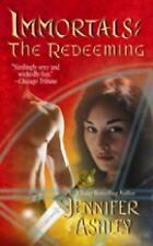 Immortals: The Redeeming by Jennifer Ashley (2008, Paperback)