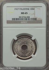 PALESTINE , 10 MILS 1927  NGC MS 65 , RARE