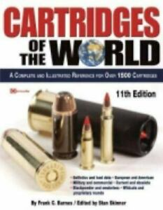 Cartridges Of The World 11th Edition By Frank C Barnes/Edited By Stan Skinner