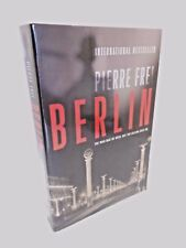 Berlin: The War May Be Over But the Killing Goes On, a Novel by Pierre Frei