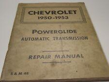 50 51 52 53 CHEV CHEVY CHEVROLET POWERGLIDE AUTOMATIC TRANSMISSION REPAIR MANUAL