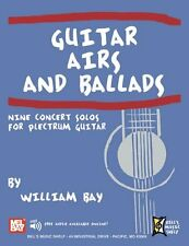 Guitar Airs and Ballads [Paperback] by Bay, William, Mb-22039