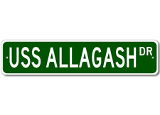 USS ALLAGASH AO 97 Ship Navy Sailor Metal Street Sign - Aluminum