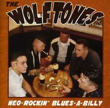 The Wolftones - Neo Rockin Blues a Billy [New CD]
