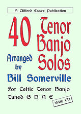 FORTY IRISH TENOR BANJO SOLOS. WRITTEN IN NOTATION & TAB. COMPLETE WITH CD.