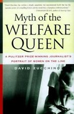 Myth of the Welfare Queen : A Pulitzer Prize-Winning Journalist's Portrait of W…