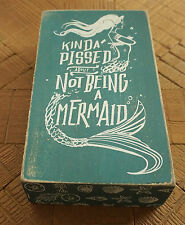 Kinda Pissed About Not Being A Mermaid Wood Box Teal Sign Beach Home Decor New