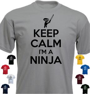 KEEP CALM I'M A NINJA Funny T-shirt Birthday Present