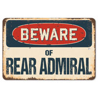 Beware Of Rear Admiral Rustic Sign SignMission Classic Plaque Decoration