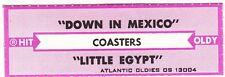 Juke Box Strip Coasters - Down in Mexico / Little Egypt