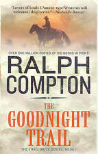 The Goodnight Trail by Ralph Compton (Paperback, 2002)